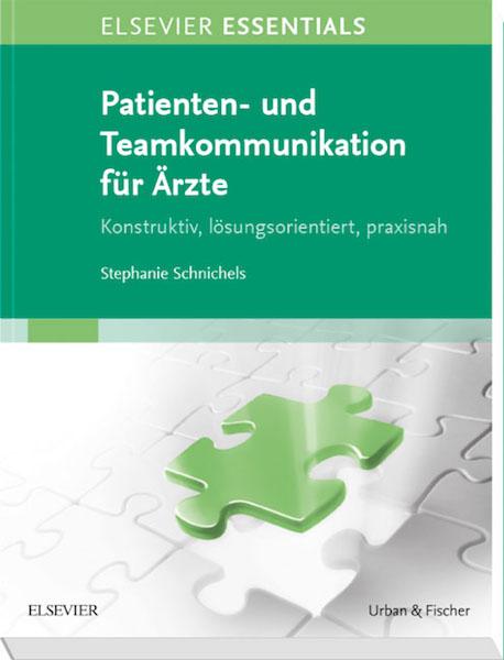 Patienten- und Teamkommunikation für Ärzte