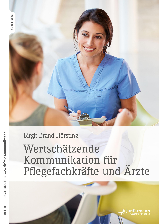 Wertschätzende Kommunikation für Pflegekräfte