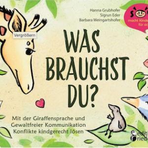 Was brauchst du? von H. Grubhofer, S. Eder